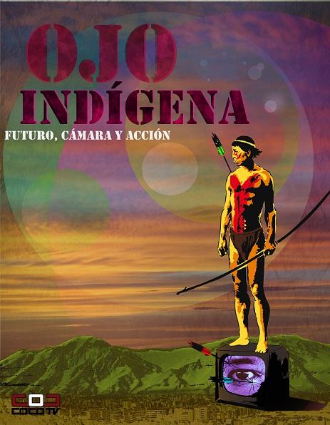 EL OJO QUE TODO LO VE DE SATAN - PARTE 3 - Página 25 Estrenar-cine-nacional-ojo-indigena_1_1420517